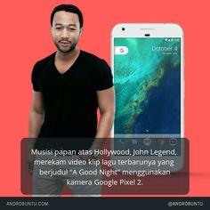 "Musisi papan atas Hollywood, John Legend, merekam video klip lagu terbarunya yang berjudul ""A Good Night"" menggunakan kamera Google Pixel 2."