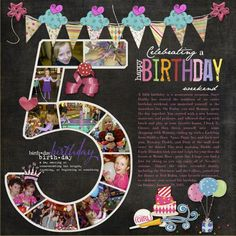 Happy Birthday Party Page...cute idea to use the child's year & trim photos to fit inside the number.