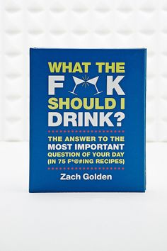 What the F**k Should I Drink Book?