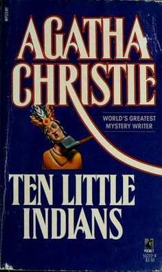 Agatha Christie also titled And Then There Were None