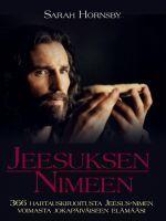 JEESUKSEN NIMEEN, Kuva ja Sana