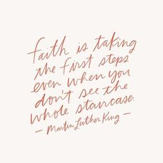 Martin Luther King Quote on Faith - Bible Verses Quotes, Faith Quotes, Words Quotes, Wise Words, Life Quotes, Sayings, Favorite Quotes, Best Quotes, Amazing Quotes