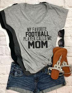 my favorite football player calls me mom- football mom shirt- mom shirts- funny mom shirts- sports mom shirt- baseball mom shirt- soccer mom by HotMessMomDesigns on Etsy