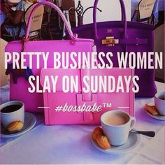 Pretty Business Women Slay On Sunday and Everyday! Boss Lady Quotes, Babe Quotes, Sunday Quotes, Queen Quotes, Woman Quotes, Girly Quotes, Qoutes, Rich Quotes, Star Quotes