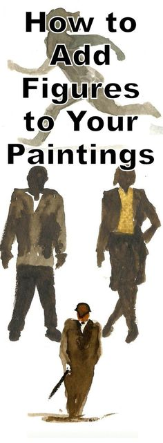 Learn how to quickly and easily add figures to your paintings - even if you can't draw a stick man