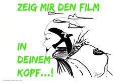 Zeig mir den Film in Deinem Kopf, Bilderdenker!