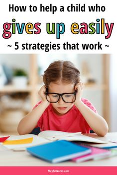 When a child gives up easily, the parent's support and encouragement can make a huge difference! Here are 5 powerful ways to promote a growth mindset and to help kids develop their confidence and resilience. - Raising kids