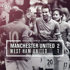 Manchester United 2 West Ham United 1