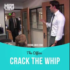 """Crack the whip"" means ""to use your authority to make someone else behave better or work harder"".  Usage in a TV series (""The Office""): - Jim! I need my assistant to the regional manager. Code red.  - OK, I don't have my pocket code chart on me, right now, so.  - Now.  - I have an assistant now, who can help you with whatever you need. He is lazy, so crack the whip.  - Jim. I'm not kidding.  #idiom #idioms #slang #saying #sayings #phrase #phrases #expression #expressions #english"