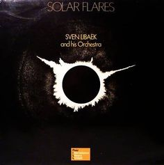 Sven Libaek & His Orchestra - Solar Flares (1974)