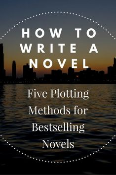 So you've got an amazing story idea, but the question remains: how to turn it into a great novel? There must be as many different ways to write a novel as there are novel writers. This article explores five different ways to write a novel, including prove