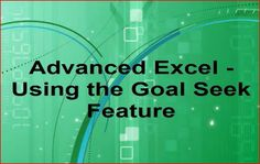 "Using the Excel 2010 ""Goal Seek"" feature."