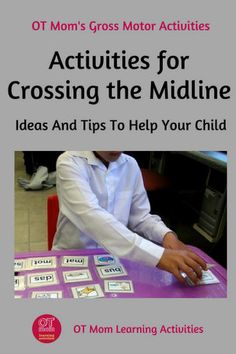 Crossing the midline activity ideas and tips to help your child.