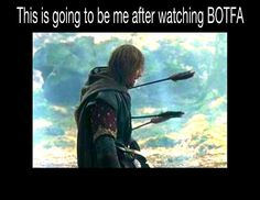 :'( after every trailer and after every re-read of the book and after i hear the Last Goodbye by Billy Boyd