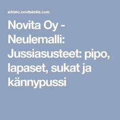 Novita Oy - Neulemalli: Jussiasusteet: pipo, lapaset, sukat ja kännypussi