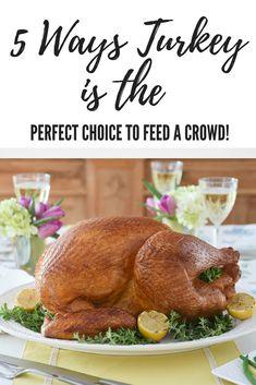 5 Ways Turkey is the Perfect Choice to Feed a Crowd #timeforturkey #ad
