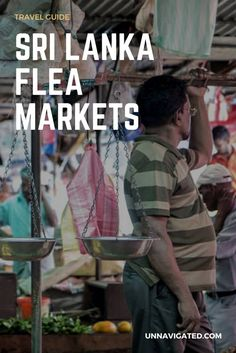 Sri Lanka Flea Markets Travel Guide