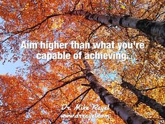 Aim higher than what you're capable of achieving. #inspirationalquotes #motivationalquotes #foodforthought #dailymotivation #goodday #motivational #inspirational  #motivationalmd #getinspired #wordstoliveby #iloveNL #exploreNL #newfoundland #iloveCanada #shoalharbour #clarenville #exploreCanada