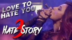"""HATE STORY 3 SONGS → T-Series presents """"Love To Hate You"""" VIDEO Song from Hate Story 3 movie (2015), in the voice of Shivranjani Singh, starring Sharman Joshi, Daisy Shah, Zareen Khan, Karan Singh Grover . Daisy shah is going to drag you to the dance floor with her boldest & sensational look in new video song from Hate story 3 movie. Don't miss it. SONG- LOVE TO HATE YOU MUSIC- AMAAL MALLIK SINGERS- SHIVRANJANI SINGH LYRICS- SHABBIR AHMED Mixed & Mastered by : Aftab Khan MUSIC LABEL…"""