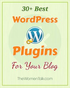 30+ Must Have Best Wordpress Plugins For Your Blog
