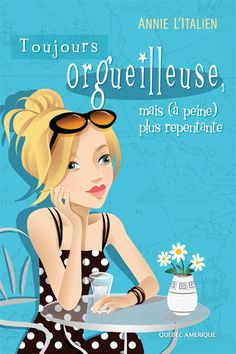 Buy Toujours orgueilleuse, mais (à peine) plus repentante by Annie L'Italien and Read this Book on Kobo's Free Apps. Discover Kobo's Vast Collection of Ebooks and Audiobooks Today - Over 4 Million Titles! Lectures, Audiobooks, This Book, Lus, Top 40, Free Apps, Novels, Ebooks, Heaven