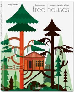 Fine Fine books: Philip Jodidio: Tree Houses