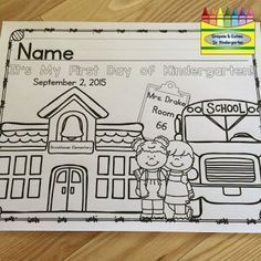 PRINTED FREE editable coloring page for the first day of school! Preschool, Pre-K, Kindergarten, TK and First Grade included! Kindergarten First Week, Welcome To Kindergarten, Kindergarten Coloring Pages, Welcome To School, School Coloring Pages, Kindergarten Teachers, Kindergarten Open House Ideas, Kindergarten Crafts, First Day Of School Activities