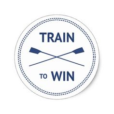 Shop Train to win sport quote rowing motivation classic round sticker created by RowingbyJules. John Maxwell, Rowing Quotes, Rowing Memes, Leadership, Rowing Crew, Coaching, Boxing Girl, Life Quotes Love, Celebration Quotes