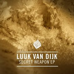 Luuk Van Dijk - Secret Weapon EP / Food Music / YUM026 - http://www.electrobuzz.fm/2016/05/04/luuk-van-dijk-secret-weapon-ep-food-music-yum026/