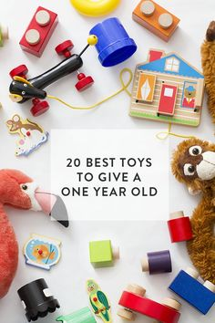20 Best Toys to give a one year old