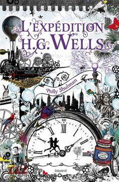 L'expédition HG Wells - Les Lectures de Lohann