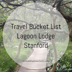 Travel Bucket List: Lagoon Lodge in Stanford