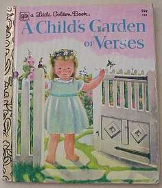 A Child's Garden of Versus, written by Robert Louis Stevenson, illustrations by Eloise Wilkin