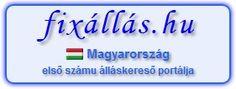 Állásajánlat keresése a www.fixallas.hu segítségével. Állásokat hirdető oldalak, újságok, apróhirdetések és vállalati webhelyek állásajánlatai, egy helyen. A www.fixallas.hu több mint 60 álláskereső portálról folyamatosan frissíti az állásait. Kereshet állás neve szerint, vagy akár a munkaadó neve szerint is, de akár ország, város, vagy település szerint is. Egyetlen keresés - és megtalálhatja az összes Magyarországon hirdetett állásokat, akár az Ön álmainak állását is.