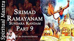 Srimad Ramayanam - Sundara Kandam Part 9 || By Sri Dushyanth Sridhar || ...