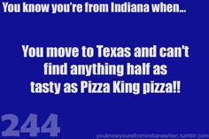 I'm wondering if @Donqueline Galliher submitted this one... (for the record, I do not like Pizza King, which, according to my mother, makes me un-American, but I digress)