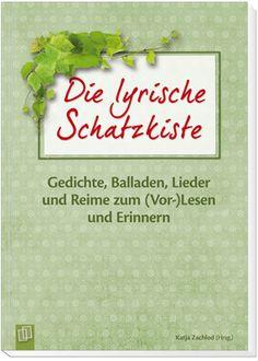 Die lyrische Schatzkiste - Gedichte, Balladen, Lieder und Reime zum ...