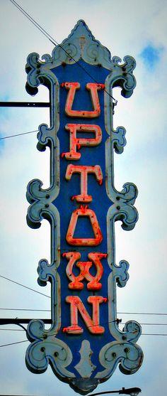 Uptown - Jon Lander - copyright 2013 - old neon theater sign, Wichita, KS ******sign style for my future fantasy shop********* Old Neon Signs, Vintage Neon Signs, Old Signs, Neon Nights, Look Vintage, Vintage Room, Vintage Kitchen, Web Design, Googie