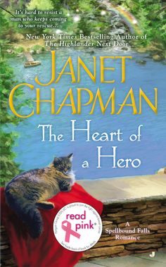 READ PINK HEART OF A HERO by Janet Chapman -- New York Times bestselling author Janet Chapman welcomes her fans back to Spellbound Falls, where no one is immune to the magical powers of love…