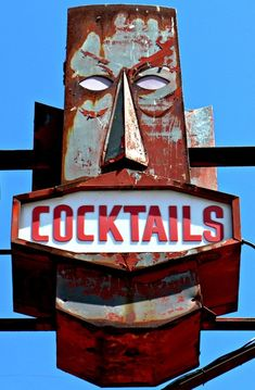 Tiki Cocktails sign. vintage. want. need etc. etc.