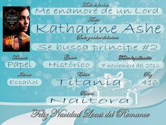 Locas del romance: ME ENAMORÉ DE UN LORD (SE BUSCA PRINCIPE #2 KATHAR...