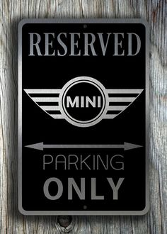 Mini Cooper Parking Only Signs