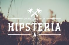 Check out Hipsteria photo pack by ApertureVintage on Creative Market