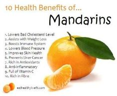 10 Health Benefits of Mandarins. by mandy