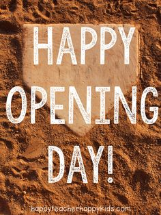 Happy Opening Day from Happy Teacher
