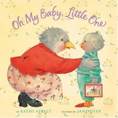 Oh My Baby, Little One by Kathi Appelt,http://www.amazon.com/dp/0152060316/ref=cm_sw_r_pi_dp_mdo1sb0BMRB72YET