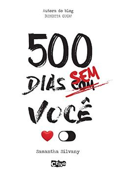 500 dias sem você by Samantha Silvany - Books Search Engine Book Club Books, Book Lists, New Books, Good Books, Books To Read, The Stand Stephen King, Hunger Games Novel, Audio Drama, Bullet Journal School