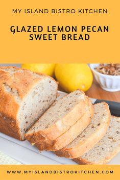 Glazed Lemon Pecan Sweet Bread - My Island Bistro Kitchen Dessert Bread, Dessert Recipes, Desserts, Great Recipes, Favorite Recipes, Amish Recipes, Pie Recipes, Delicious Recipes, Baking Recipes