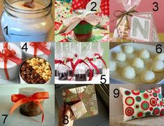1).Bath Salts    2).Cupcakes in a Jar    3).Homemade cookies  4).Homemade popcorn    5).Hot Chocolate on a Stick   6).Bath Bombs   7).Sugar Scrub   8).CD Cover   9).Felt Pillow