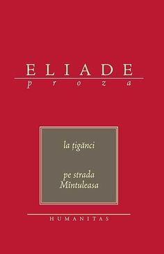 Mircea Eliade - Pe strada Mântuleasa